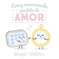 ¡Loquito perdido ando yo por ti! I am hopelessly in love. I am head over heels in love with you! #mrwonderfulshop #quotes #love #fallinlove