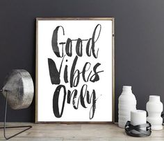 Art Digital Print, Good Vibes Only, Poster, Printable Wall Art, Typography Print, digital download, Home Wall Art, Wall Decor  This digital file