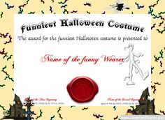 Funniest Costume Certificate Designer. #Free #halloween templates. You can add text, images, borders & backgrounds. Select images from our library or upload your own for a truly original certificate, #award, #poster or #screensaver. clevercertificates.com #kids #parenting #teachers