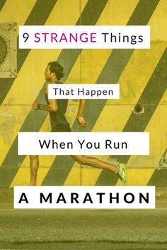 9 Strange Things That Happen When You Run Marathons   #running #marathon #marathontraining #runningtips #NYCMarathon #tcsnycmarathon #run #training #marathoner #marathonrunner #marathonrunning