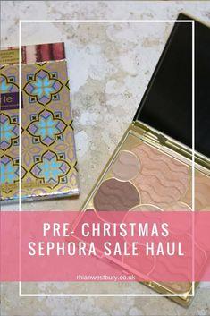 Pre- Christmas Sephora Sale Haul