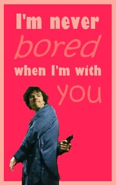 """A Sherlock Valentine"" I'd probably use a nicer picture, where he is intensely staring, making one feel disconcerted. Sherlock Holmes Bbc, Sherlock 3, Nerdy Valentines, Funny Valentine, Johnny Lee, Mrs Hudson, Sherlolly, Johnlock, Benedict Cumberbatch Sherlock"