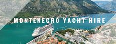 Where to hire a yacht in summer Find out what the most popular yacht charter destinations are in the world when it comes to renting a boat in hot summer days. Greece Cruise, Medieval Town, Montenegro, World Heritage Sites, Venetian, Night Life, Places To See, National Parks, Architecture