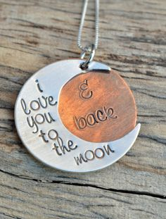I love you to the moon and back Necklace by SayitNaturally on Etsy, $35.00