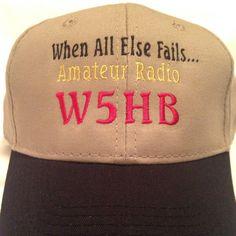 Ham Radio Callsign Hat / Fathers Day / When all else fails Hat / Ham Radio Hat