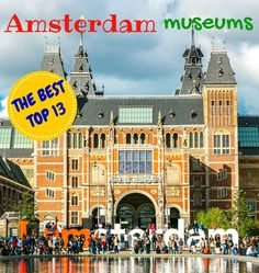 My TOP 13: the best Amsterdam museums