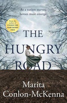Hungry Road : Marita Conlon-McKenna (author) : 9781848271975 : Blackwell's