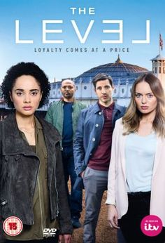 The Level (2016) / S: 1 / Ep. 6 / Drama, Thriller [UK] /  A police detective finds herself at the center of the most dangerous case of her life when she is seconded on to the investigation into the murder of a drugs trafficker. What nobody around her knows is that she is the missing witness that the police and the killer are searching for