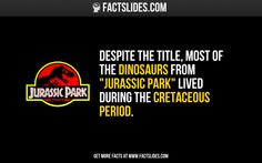 Movie Facts: did you know that. The dinosaur noises in the 'Jurassic Park' movie were made from recordings of tortoise sex? Wtf Fun Facts, Funny Facts, Random Facts, Random Trivia, Random Stuff, The More You Know, Good To Know, Fact Slides, Everything Film