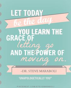 grace of letting go ... the power of moving on #quote