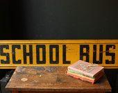 vintage school bus sign