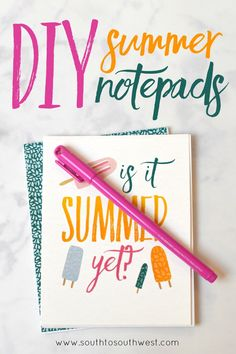 These DIY Summer Notepads are easy to make a perfect for an end-of-school-year gift for teachers or friends! Click through to see how to make them!