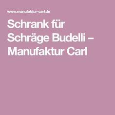 Schrank für Schräge Budelli – Manufaktur Carl