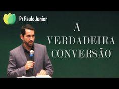 Conexão com Deus - A verdadeira conversão - Pr Paulo Junior