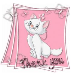 """Marie From """"The Aristocats"""" says Thanks. Thank You Gifs, Thank You Pictures, Thank You Wishes, Thank You Images, Thank You Greetings, Thank You Quotes, Thank You Cards, Moving Pictures, Thanks Gif"""