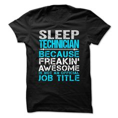 Love being an Awesome SLEEP TECHNICIAN T-Shirts, Hoodies. ADD TO CART ==► Funny Tee Shirts