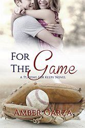 For the Game- Amber Garza