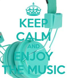KEEP CALM AND ENJOY THE MUSIC - KEEP CALM AND CARRY ON Image Generator