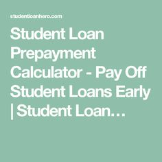 calculator to pay off loan early