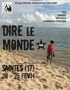 Dire le Monde, Saintes (17100), Poitou-Charentes