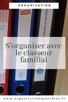 S'organiser avec le classeur familial - Organiser son quotidien