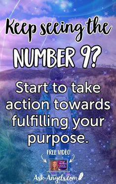 Keep seeing the number 9? Start to take action towards fulfilling your purpose. #angelnumber #9