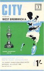 Man City 6 West Brom 1 in Aug 1968 at Maine Road. Programme cover for the Charity Shield. Manchester City, Manchester United, Fa Community Shield, West Bromwich, Thing 1, Football Program, Charity, The Unit, History