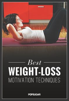Fight the good fight and stay motivated in your weight-loss journey. These techniques will help keep you on the right track.