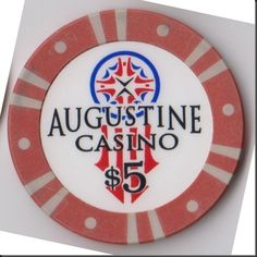 This chip is from the Augustine Casino in Coachella, California just outside Palm Springs.