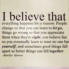 """""""I trust that everything happens for a reason, even if we are not wise enough to see it."""" Oprah Winfrey Sometimes we are not really experiencingthe moment, because we have developed a belie..."""