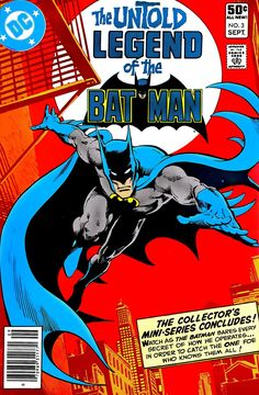 """theartofthecover:  """"  Untold Legend of the Batman #3  Tales of the Batman: Len Wein HC/TPB  Art by: José Luis García-López and Dick Giordano (and Allen Passalaqua for the hardcover)  """""""