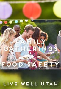 Summer is the time for barbecues and picnics. The biggest party crasher at summer buffets is foodborne bacteria. LIVE WELL UTAH