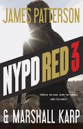 NYPD Red 3 is the next sensational novel in James Patterson's explosive new series, a thriller that goes behind the closed doors of New York high society and into the depths of depravity.