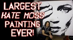 LARGEST KATE MOSS PAINTING EVER ! - Kate Moss Time Lapse Art By Stephen ...