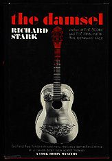 The Damsel by Richard Stark (AKA Donald Westlake)