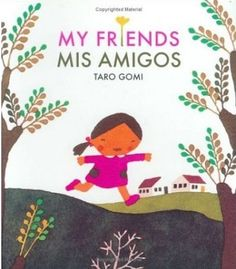 A little girl learns to walk, climb, and study the earth with help from her friends, most of which are animals. Text in Spanish and English. (Grades: Prek-3) Call number: PZ73 .G587 2006