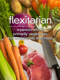 "#j333 ""There is no standard agreement or definition on the frequency of how often a flexitarian will include meat in their diet; it's really up to the individual."""