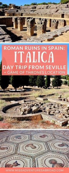 Itálica Day Trip: Roman Ruins (and GOT Location!) Near Seville - Miss Adventures Abroad Game Of Thrones Locations, Adventures Abroad, Seville Spain, Roman History, Family Road Trips, Filming Locations, Culture Travel, Travel Destinations, Travel Tips