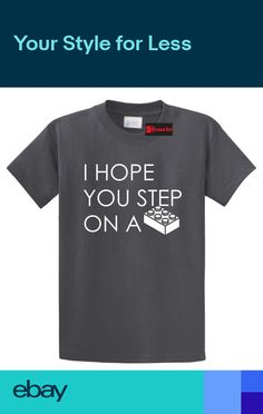 80c20e318 I Hope You Step On A Block Funny T Shirt Mean Rude Mom Humor Tee