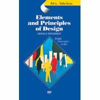 Elements and Principles of Design  This program includes both of the Elements and Principles of Design videos enhanced with a menu of chapters for easy access to each element and principle. DVD 57 minutes.