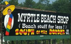 File:South of the Border sign 18 - Myrtle Beach shop (Beach stuff for less).JPG