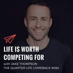 In this episode of The Quarter Life Comeback podcast, I chat to Jake Thompson about starting from scratch, experimenting w/ projects & competing every day.