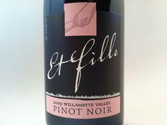 2009 Et Fille Oregon Pinot Noir #PinotNoir