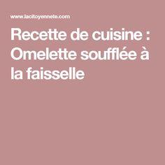 Recette de cuisine : Omelette soufflée à la faisselle