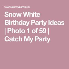 Snow White Birthday Party Ideas | Photo 1 of 59 | Catch My Party