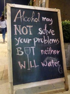 Funny Quotes Great Quotes Chalkboard Bar Signs Funny Bar Signs