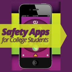 #Safety Apps for #College Students: To protect yourself, download one of these safety apps onto your smart #phone!
