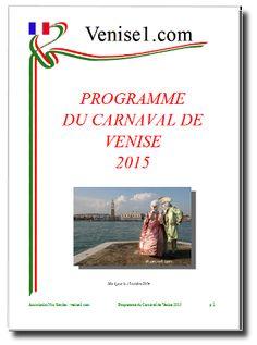 Programme du Carnaval de Venise 2015 en téléchargement gratuit, complet et en français, au 10-10-2014 sur Venise1.com