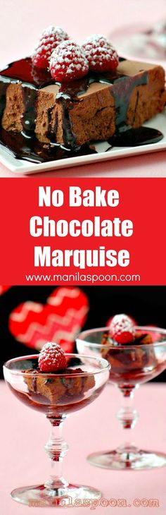 For the ultimate sweet treat this Valentine's Day - No Bake CHOCOLATE MARQUISE! Easy, yummy and perfect for the chocolate lover in you! | manilaspoon.com