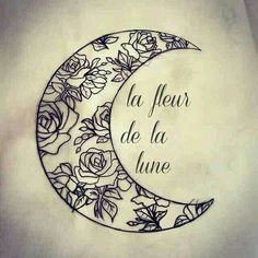 """La fleur de la lune"" French for ""The flower of the moon"""